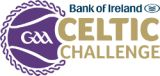 Bank of Ireland: Official Sponsors of the GAA Celtic Challenge